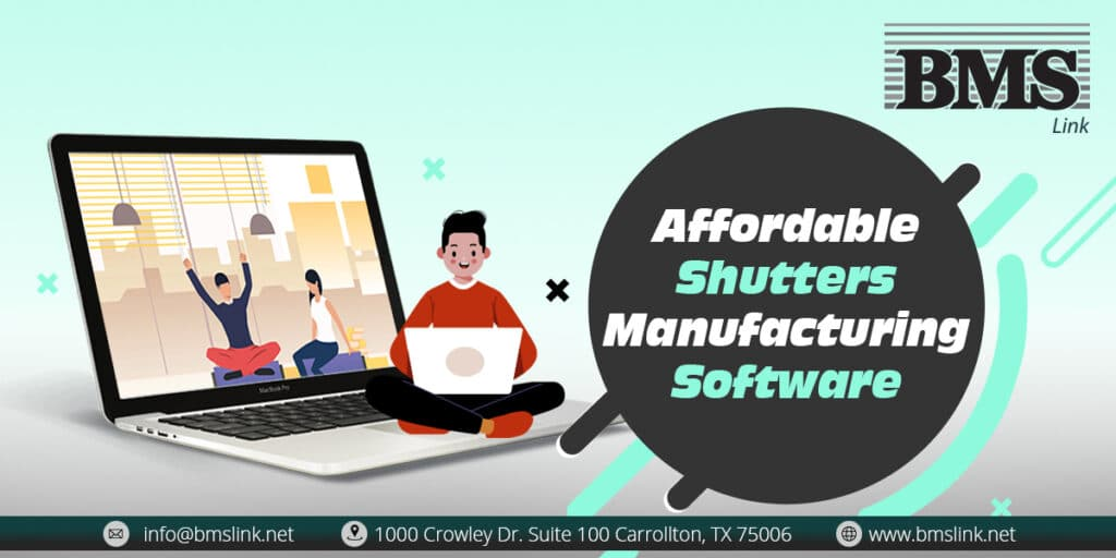 shutters Manufacturing Software